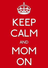 keepcalmandmomon